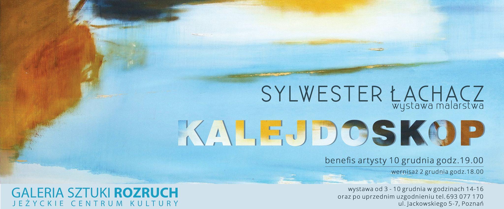 Kalejdoskop - Sylwester Łachacz